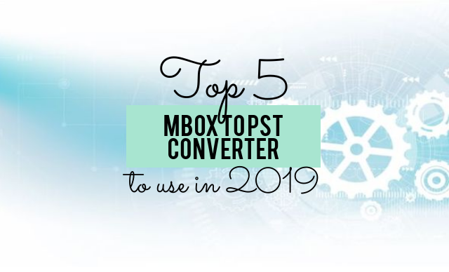 top 5 mbox to pst converter