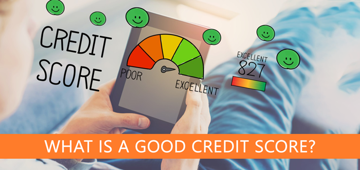 What-Is-a-Good-Credit-Score