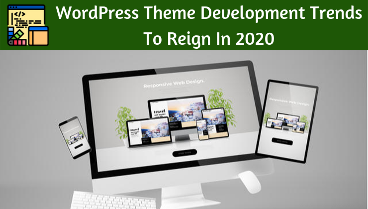 WordPress Theme Development Trends