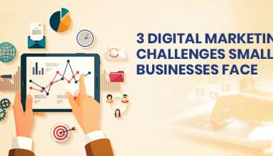3 Digital Marketing Challenges Small Business Face