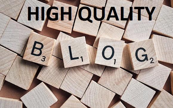 High Quality Blog